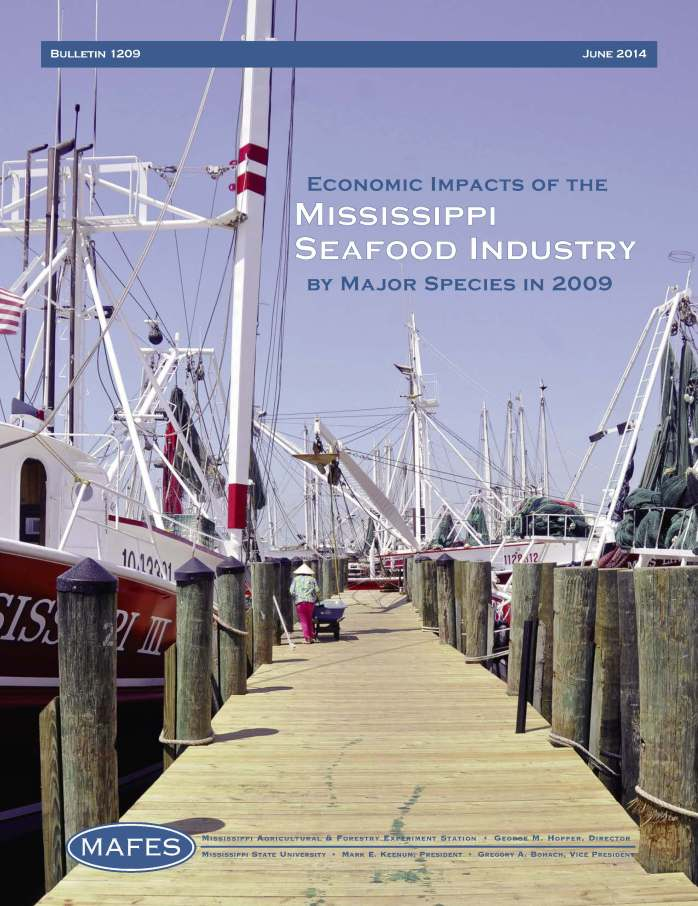 MAFES B1209 Economic Impacts of theMississippi Seafood Industry by Major Species in 2009 FRONT COVER